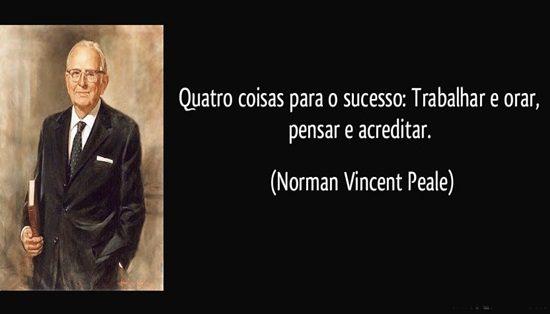 frase-quatro-coisas-para-o-sucesso-trabalhar-e-orar-pensar-e-acreditar-norman-vincent-peale-142489