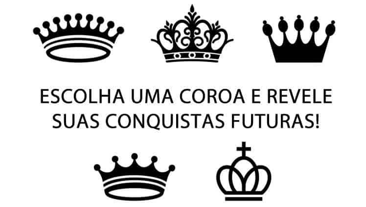 escolha uma coroa